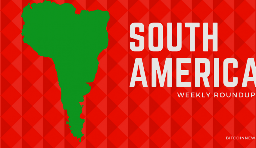 South America: Crypto and Blockchain News Roundup 8th to 14th July, 2019