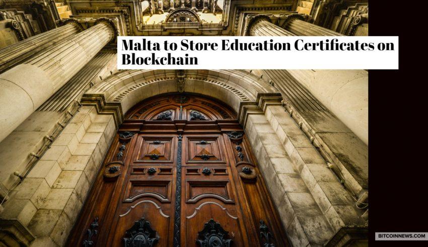 Malta to Store Education Certificates on Blockchain