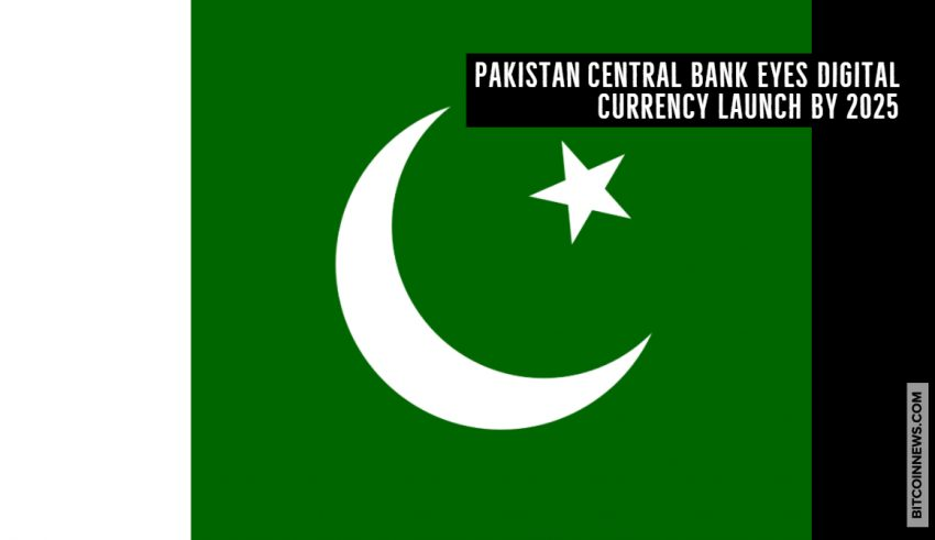 Pakistan Central Bank Eyes Digital Currency Launch by 2025