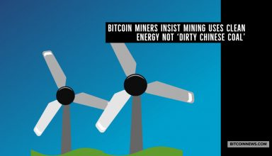 Bitcoin Miners Insist Mining Uses Clean Energy Not 'Dirty Chinese Coal'
