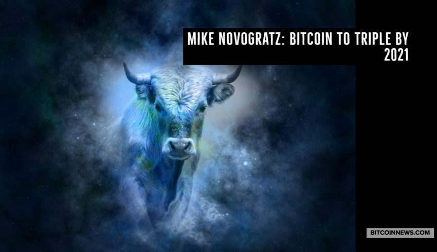 Mike Novogratz_ Bitcoin to Triple by 2021 (1)