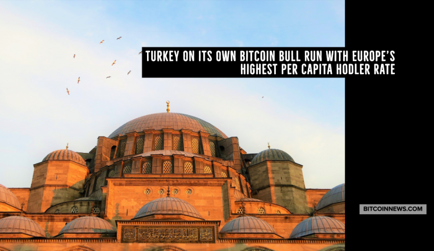Turkey on Its Own Bitcoin Bull Run With Europe's Highest per Capita Hodler Rate